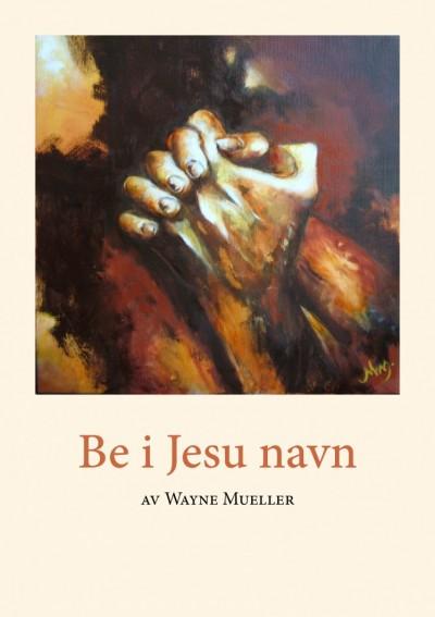 Bønn i Jesu navn (forside)